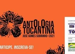 Abertas inscrições para o projeto inscrições do projeto Antologia Tocantina 2021 - José Gomes Sobrinho