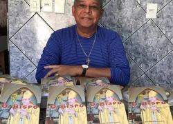 """Edivaldo Rodrigues prepara o lançamento do romance """"O Bispo"""", sua 14ª obra literária"""