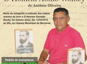 """Resgate da história do Tocantins e do oeste da Bahia, """"O Homem Abílio Wolney"""", de Antônio Oliveira"""