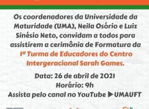 UMA/UFT realiza nesta segunda-feira formatura da 1º Turma de Educadores do Centro Intergeracional Sarah Gomes